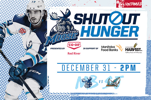 Manitoba Moose, ShutOut Hunger, Colorado Eagles, Bell MTS Place, Winnipeg Harvest, Red River Coop, Manitoba Food Banks, New Year's Eve, Celebration, Downtown Winnipeg, Sports, True North