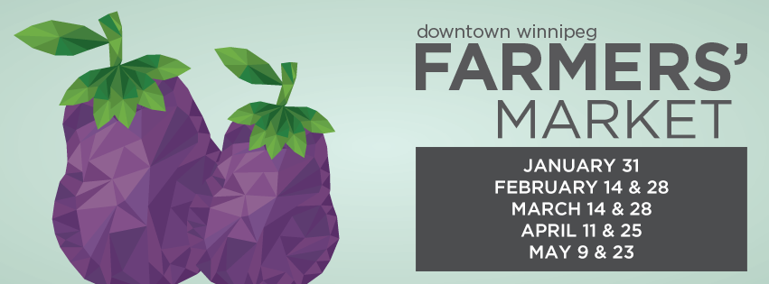 Downtown Winnipeg events, Downtown Winnipeg Farmers' Market, Shop Local,