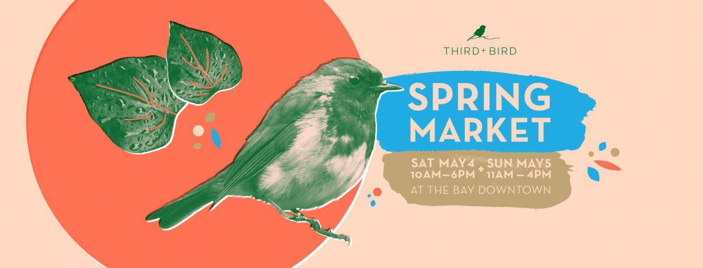Third + Bird Spring Market, Shop Local, Downtown Winnipeg Events, 300 Main Downtown Winnipeg Apartments